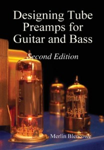 Designing Tube Preamps for Guitar and Bass